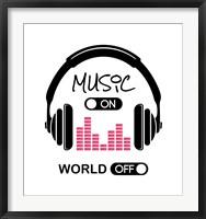 Framed Music On, World Off Headphones White Background
