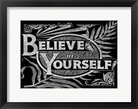 Framed Believe In Yourself