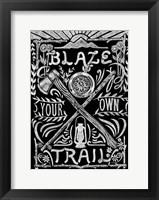 Framed Blaze Your Own Trail