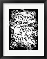 Framed Friends Chosen Family