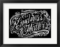 Framed Kindness Matters