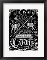 Framed Life Is Art Paint Your Dreams