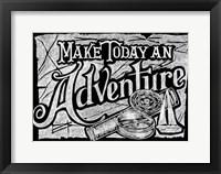 Framed Make Today An Adventure