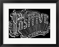Framed Stay Positive
