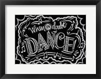 Framed When In Doubt Dance