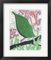 Framed Be Strong