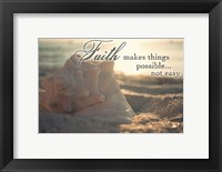 Framed Faith Makes Things Possible