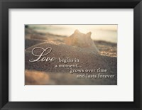 Framed Love Begins in a Moment