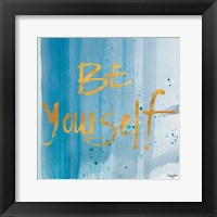 Framed Watercolor Be Yourself