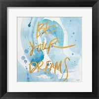 Framed Be Yourself Dreams