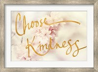 Framed Choose Kindness