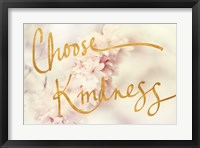 Framed Choose Kindness