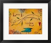 Framed Love is Spoken Here