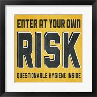 Framed Enter at Your Own Risk