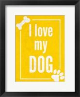 Framed Love my Dog Yellow