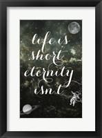 Framed Life is Short