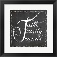Framed Faith Family Friends