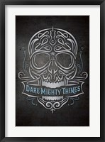 Framed Dare Mighty