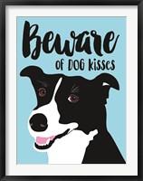 Framed Beware of Dog Kisses