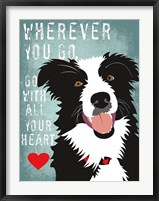 Framed Go with All Your Heart