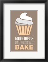 Framed Good Things Come To Those Who Bake- Vanilla