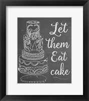 Framed Let Them Eat Cake Chalk