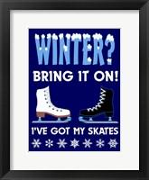 Winter Bring It Skates Framed Print