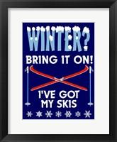 Winter Bring It Skis Framed Print