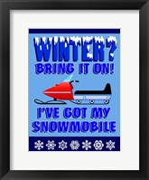 Framed Winter Bring It Snowmobile