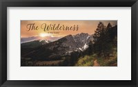 Framed Wilderness is My Home