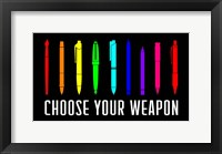 Framed Choose Your Weapon - Rainbow