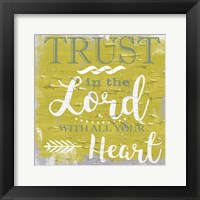 Framed Trust In The Lord Rustic Yellow