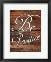 Framed Be Positive