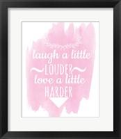Framed Laugh A Little Louder