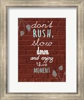 Framed Don't Rush