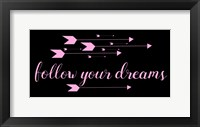 Framed Follow Your Dreams Black Pink
