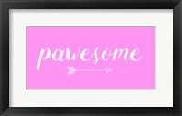 Framed Pawesome Pink