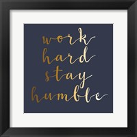 Framed Stay Humble