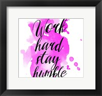 Framed Work Hard Stay Humble