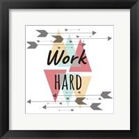 Framed Work Hard