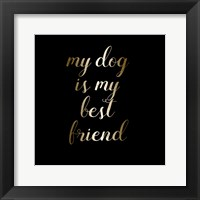 Framed Best Friend Dog