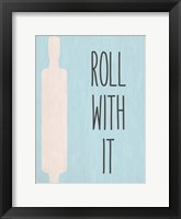 Framed Roll with It