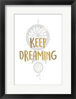 Keep Dreaming 1 Framed Print