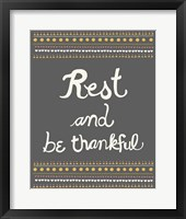 Framed Rest and be thankful