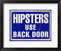 Framed Hipsters Use Back Door