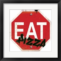 Framed Eat Stop Pizza