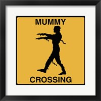 Framed Mummy Crossing
