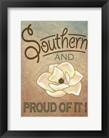 Framed Southern and Proud of It