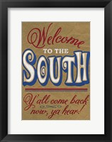 Framed Welcome to the South