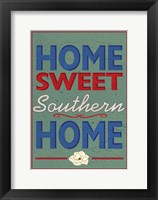 Framed Home Sweet Southern Home